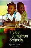 Inside Jamaican Schools, Hayacinth Evans, 9766400970