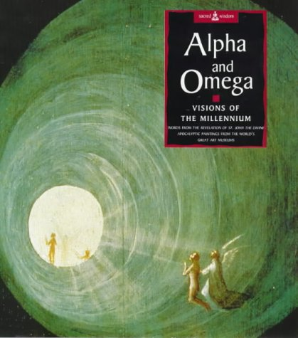Alpha and Omega: Visions of the Millennium