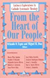 From the Heart of Our People, Orlando O. Espin, 1570751315
