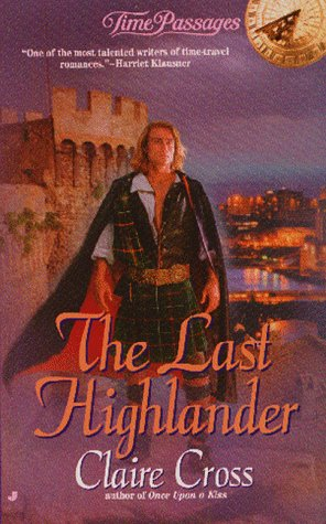 The Last Highlander (Time Passages Romance Series , No 13)