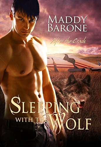 Sleeping With the Wolf (After the Crash Book 1) by [Barone, Maddy]
