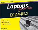 Laptops Just the Steps for Dummies, Ryan Williams, 0470285834