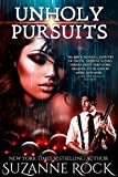 Unholy Pursuits (Immortal Hungers Book 1)