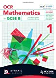 OCR Mathematics for GCSE Specification B, Howard Baxter and Michael Handbury, 1444118501
