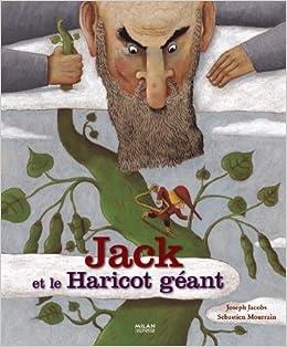 Et Le Haricot MourrainChristian Jack GéantSébastien 4Rjq53AL