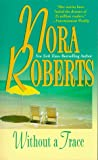 """Without A Trace (The O'hurleys)"" av Nora Roberts"