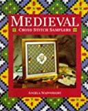 Medieval Cross Stitch Samplers, Angela Wainwright, 0304345830