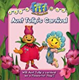 "Aunt Tulips Carnival: Read-to-Me Storybook ( "" Fifi and the Flowertots "" )"