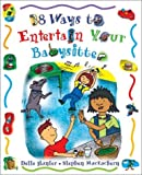 38 Ways to Entertain Your Babysitter, Dette Hunter, 1550377957