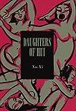 """Daughters of Hui"" av Xu Xi"