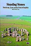 Standing Stones: Stonehenge, Carnac and the World of Megaliths (New Horizons)
