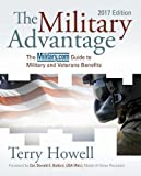 The Military Advantage, 2017 Edition: The Military.com Guide to Military and Veterans Benefits