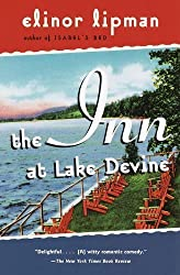 The Inn at Lake Devine by Lipman, Elinor (1999) Paperback
