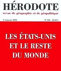 Hérodote, n° 109. Les Etats-Unis et le reste du monde par Revue Hérodote