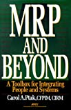 img - for MRP and Beyond: A Toolbox for Integrating People and Systems book / textbook / text book