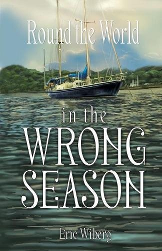 Read Online Round the World in the Wrong Season ebook