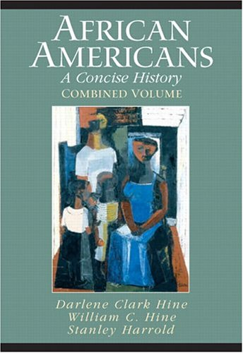 Search : African Americans: A Concise History, Combined Volume (Chapters 1-23 and Epilogue)