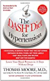 The DASH Diet for Hypertension, Thomas Moore and Mark Jenkins, 145166558X