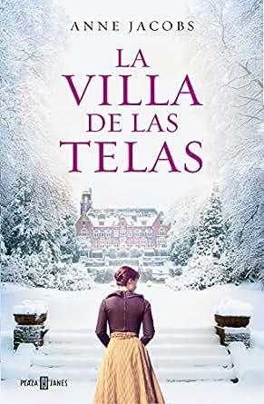 La villa de las telas eBook: Anne Jacobs: Amazon.es
