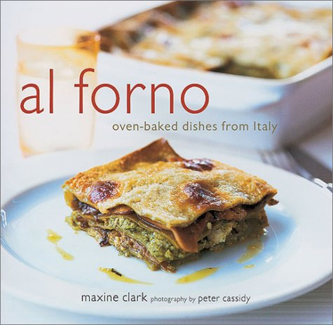 Al Forno: Oven-Baked Dishes from Italy