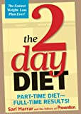 The 2 Day Diet (Part-time diet - Full time results)