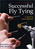 Basic Techniques for Successful Fly Tying, Brad Befus and John Berryman, 087108919X