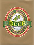 The World Encyclopedia of Beer, Brian Glover, 0754809331