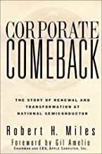 Corporate Comeback: The Story of Renewal and Transformation at National Semiconductor (Jossey-Bass Business & Management)