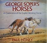 George Soper's Horses, Paul Heiney, 0395580404