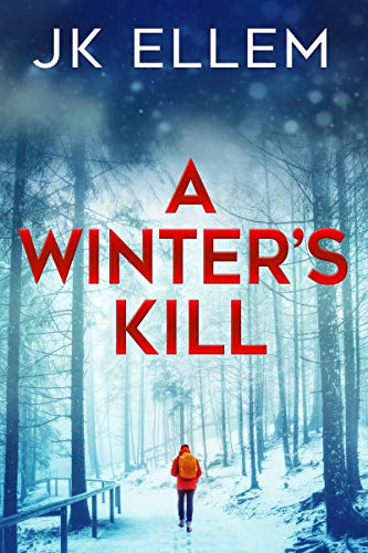 A Winter's Kill: A serial killer domestic thriller