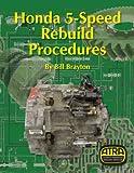 Honda 5-Speed Rebuild Procedures
