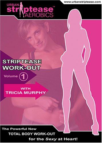 Striptease Work-Out:  Volume One (Out Strip)