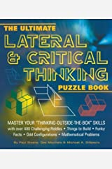 """The Ultimate Lateral & Critical Thinking Puzzle Book: Master Your """"Thinking-Outside-The-Box"""" Skills Paperback"""
