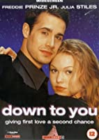 Down To You [DVD] [2000] by Kris Isacsson