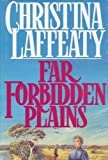 Far Forbidden Plains, Christina Laffeaty, 0312033370