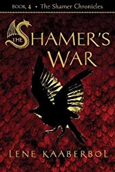 The Shamer's War (Shamer Chronicles)