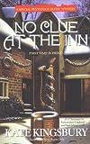 No Clue at the Inn, Kate Kingsbury, 0425191885