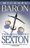 The Mourning Sexton, Michael Baron, 0515141461