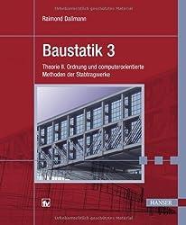 Baustatik 3. Theorie II. Ordnung und computerorientierte Methoden der Stabtragwerke