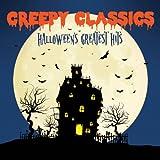 Creepy Classics: Halloween's Greatest Hits