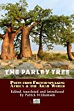 img - for The Parley Tree: An Anthology of Poets from French-Speaking Africa and the Arab World book / textbook / text book