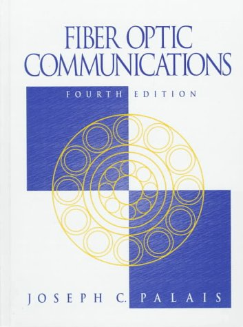 Fiber Optic Communications (4th Edition)