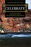 img - for Celebrate!: A Collection of Seasonal Writings book / textbook / text book