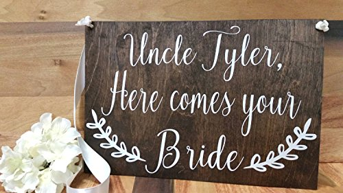 Uncle Here Comes Your Bride Sign]()