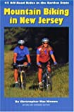 Mountain Biking in New Jersey: 45 Off-Road Rides in the Garden State