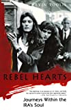 Rebel Hearts, Kevin Toolis, 0312156324