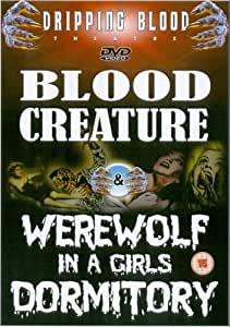 Blood Creature/Werewolf in a Girls Dormitory [Import anglais]
