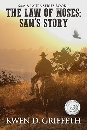 The Law of Moses (Sam and Laura's Story Book 1) by [Griffeth, Kwen D]