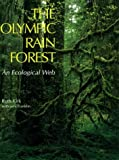 The Olympic Rain Forest: An Ecological Web