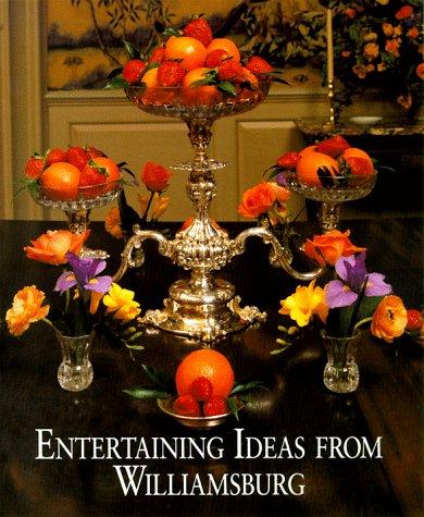 Entertaining Ideas from Williamsburg